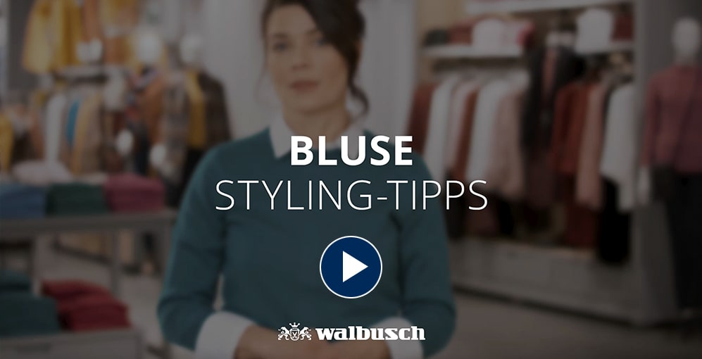 Styling Tipps Bluse | Walbusch